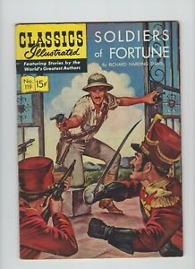 Classics Illustrated First Print #119. Soldiers of Fortune, HRN 120  Very Good !