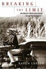 Breaking the Limit: One Woman's Motorcycle Journey Through North America (Hardba
