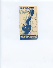 """1958 """"BOWLING HANDBOOK"""" FROM MICHIGAN MUTUAL LIABILITY CO. (12 PAGES, NICE)"""