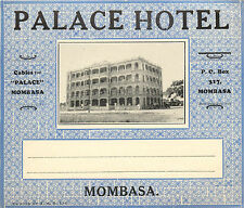 Palace Hotel ~MOMBASA~ Great Old Luggage Label