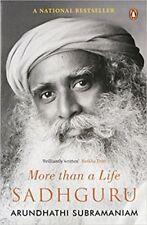 SADHGURU: MORE THAN A LIFE by ARUNDHATI SUBRAMANIAM (ENGLISH) ~ BOOK