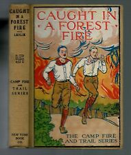 Rare 1913 - Camp Fire & Trail Series - Caught in a Forest Fire - by Leslie - VG+