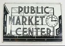 Vintage Original - Pike Place - Public Market Center Seattle Advertising Sign