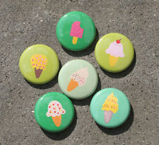 6 ICE CREAM Buttons Pins Badges 1 inch Fun - Green