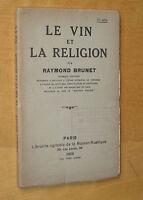 Raymond Brunet Le vin et la religion 1926