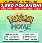 Pokemon Home 2880 Pokemon COMPLETE Gen 1-7 DEX  800+ EVENT, Legendary, ALL Forms