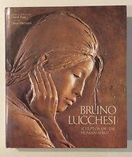 Bruno Lucchesi : Sculptor of the Human Spirit - Signed with sketch by Lucchesi