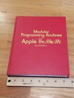 Modular Programming routines for the Apple II+/IIe/IIc by Bruno Wolff h/c 1st ed