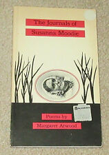 The Journals of Susanna Moodie: Poems by Margaret Atwood 1970