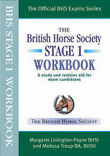 BHS Workbook: A Study and Revision Aid for Exam Candidates: Stage 1 by Melissa Troup, Margaret Linnington-Payne (Paperback, 2008)