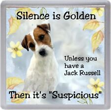 """Jack Russell Terrier Dog Coaster """"Silence is Golden Unless ...."""" by Starprint"""