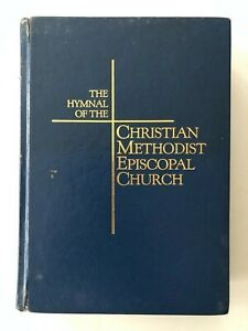 The Hymnal of the Christian Methodist Episcopal Church: Hardcover - 1987 Edition