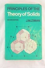 Principles of the Theory of Solids by J. M. Ziman (1979, Paperback, Revised)