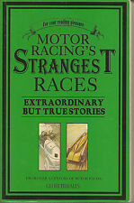 Motor Racing's Stranges Races  By  Geoff Tibballs