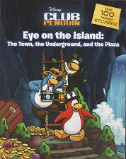 Disney Club Penguin. Eye on the Island.