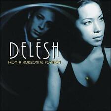 From a Horizontal Position; Delesh 2002 CD, Electronica, Downtempo, Chillout, Ne