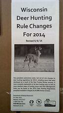 WISCONSIN, DEER HUNTING RULE CHANGES FOR 2014, REVISED 6/6/14