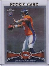 BROCK OSWEILER ROOKIE CARD 2012 Topps Chrome Football RC Broncos HOUSTON TEXANS