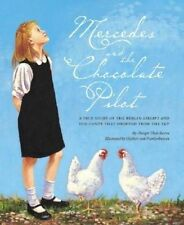 NEW Mercedes and the Chocolate Pilot by Margot Theis Raven