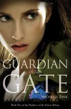 Prophecy of the Sisters Trilogy: Guardian of the Gate 2 by Michelle Zink and Oz…