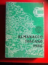 AA. VV  - ALMANACCO TOSCANO 1986  Ed. Associazione internazionale...1986