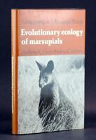 Marsupial Biology Evolutionary Ecology of Marsupials Anthony Lee Andrew Cockburn