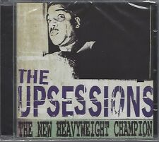 THE UPSESSIONS - THE NEW HEAVYWEIGHT CHAMPION - (still sealed cd) - MOON CD102