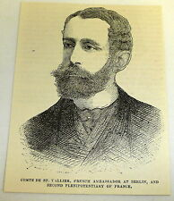 1878 magazine engraving~ CHARLES RAYMOND DE ST. VALLIER ~ France plenipotentiary
