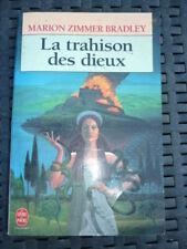 MARION ZIMMER BRADLEY: La trahison des dieux / Le livre de poche-1994