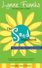 The Seed Handbook: The feminine Way to Create Business,Lynne Franks