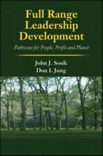 Full Range Leadership Development : Pathways for People, Profit and Planet