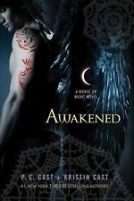 Awakened: A House of Night Novel House of Night Novels