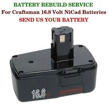 BATTERY REBUILD SERVICE Craftsman 16.8 Volt NiCad Batteries SEND US YOUR BATTERY