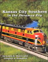 KANSAS CITY SOUTHERN in the Deramus Era -- (NEW BOOK)