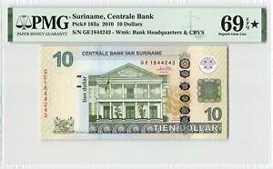 Suriname 10 Dollars Gulden 2010 Surinam Pick 163a PMG Superb Gem UNC 69 EPQ STAR