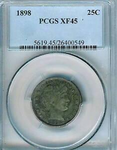 1898 Barber Quarter : PCGS XF45