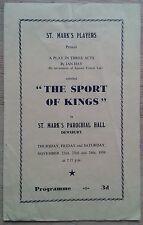 The Sport Of Kings programme St. Mark's Players Dewsbury 1956 Keith Farrar