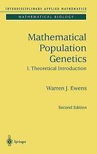 Mathematical Population Genetics: I. Theoretical Introduction: By Warren Ewen...