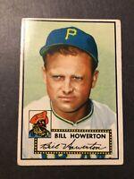 1952 Topps #167 Bill Howerton Pittsburgh Pirates  G+/VG