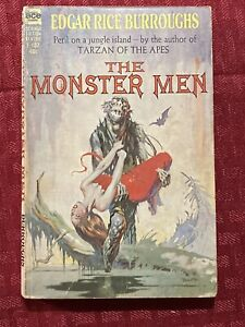 The Monster Men By Edgar Rice Burroughs First Ace Edition Softcover F-182