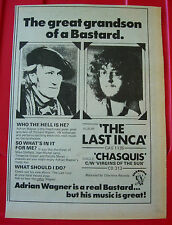 "Adrian Wagner The Last Inca/Chasquis Vintage ORIG 1978 Press/Mag ADVERT 11""x 7.5"