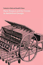 NEW Farm Tenancy and the Census in Antebellum Georgia by Frederick A. Bode