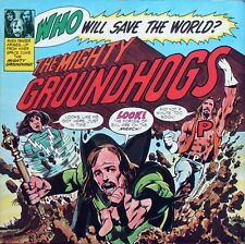 33 LP The Mighty Groundhogs* ‎– Who Will Save The World? italy 1972 gatefold
