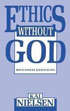Ethics Without God Nielsen, Kai Paperback