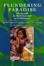 Plundering Paradise: The Struggle for the Environment in the Philippines by Bro