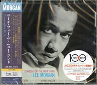 LEE MORGAN-SEARCH FOR THE NEW LAND-JAPAN SHM-CD D25