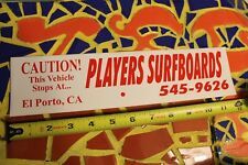 PLAYERS Surfboards El Porto California Telephone Vintage Surfing Decal STICKER