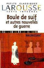 Boule De Suif Et Autres Nouvelles De Guerre (Petits Classiques Larousse Texte I