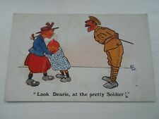 """""""Look Dearie at the Pretty Soldier"""" Vintage Comic Postcard, Artist : F.G. §DP524"""
