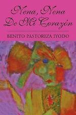 Nena, Nena de Mi Corazón (Spanish Edition)-ExLibrary